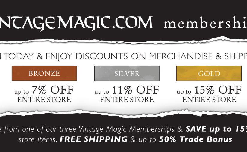 Important Changes to the Vintage Magic Membership Program